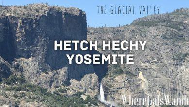Hetch Hechy, Yosemite