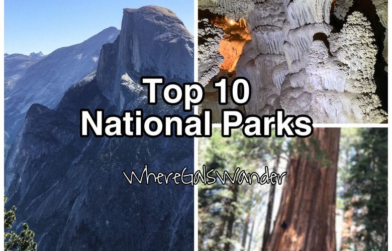 Top 10 National Parks